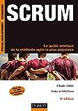 Scrum - 4e éd.- Le guide pratique de la méthode agile la plus populaire