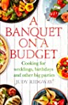 A Banquet on a Budget: Cooking for we...