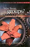 Why Small Groups?