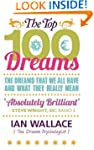 The Top 100 Dreams: The Dreams That W...