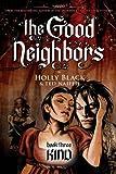 The Good Neighbors #3: Kind (0439855675) by Black, Holly
