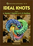 A. Stasiak Ideal Knots (Series on Knots & Everything)