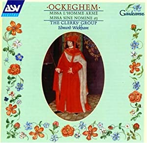 Ockeghem: Missa L'homme Arme, Missa Sine Nomine a3