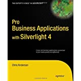 Pro Business Applications with Silverlight 4 ~ Chris Anderson