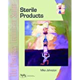 The Pharmacy Technician Series: Sterile Products ~ Mike Johnston CPhT