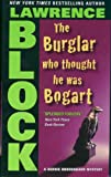 The Burglar Who Thought He Was Bogart (Bernie Rhodenbarr)