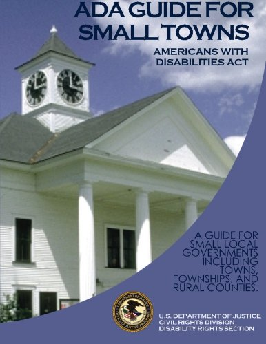 Americans with Disabilities Act ADA Guide for Small Towns