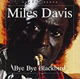 Bye Bye Blackbird [German Import] by Miles Davis (2011-05-12)