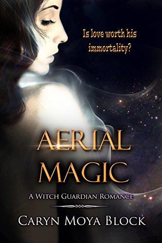 Aerial Magic (Witch Guardian Romance Book 2) PDF