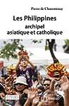 Les Philippines, archipel asiatique e...