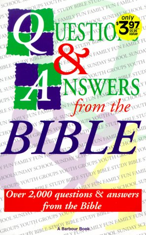 Questions and Answers from the Bible: Over 2,000 Q&A from the Bible