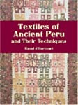 Textiles of Ancient Peru and Their Te...