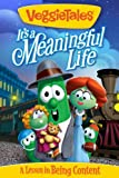 VeggieTales: Its A Meaningful Life