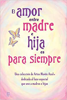 El amor entre madre e hija es para siempre / The Love Between Mother
