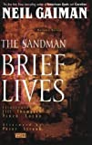 Neil Gaiman The Sandman: The Brief Live (The Sandman Library, Vol. 7)