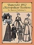 Butterick's 1892 Metropolitan Fashions