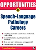 Opportunities in Speech Language Pathology Careers