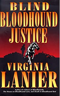 A Bloodhound To Die For Blind Bloodhound Justice
