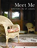 Meet Me: Writers in St. Louis