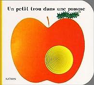 Un petit trou dans une pomme par Giorgio Vanetti