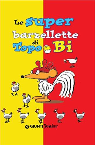 Le super barzellette di Topo Bi PDF
