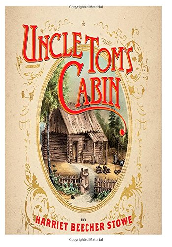 Uncle tom 39 s cabin 9781499596571 slugbooks for Uncle tom s cabin first edition value
