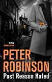 Past Reason Hated (Inspector Banks Book 5)