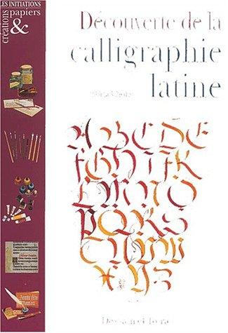 Découverte de la calligraphie latine