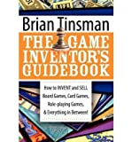 img - for The Game Inventor's Guidebook: How to Invent and Sell Board Games, Card Games, Role-Playing Games, & Everything in Between! (Paperback) - Common book / textbook / text book
