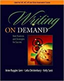 img - for Writing on Demand: Best Practices and Strategies for Success by Gere, Anne Ruggles, Christenbury, Leila, Sassi, Kelly (2005) Paperback book / textbook / text book