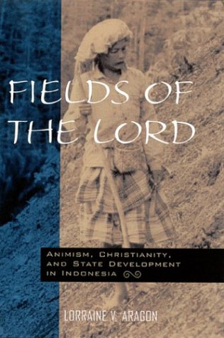 Fields of the Lord: Animism, Christian Minorities, and State Development