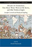 img - for Heart of Darkness, The Man Who Would Be King, and Other Works on Empire (A Longman Cultural Edition) book / textbook / text book