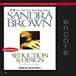 Seduction by Design | Sandra Brown