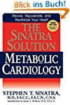 The Sinatra Solution: Metabolic Cardi...