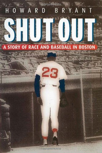 Shut Out: A Story of Race and Baseball in Boston
