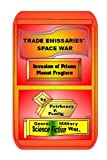 Trade Emissaries' Space War (Invasion of Pris…
