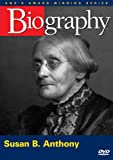 Biography - Susan B. Anthony (A&E DVD Archives)