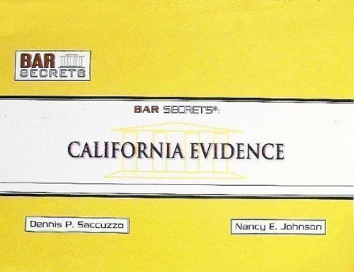 Bar Secrets: California Evidence