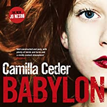 Babylon (       UNABRIDGED) by Camilla Ceder Narrated by Jonathan Keeble