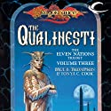 The Qualinesti: Dragonlance: Elven Nations Trilogy, Book 3 (       UNABRIDGED) by Paul B. Thompson, Tonya C. Cook Narrated by Steve Coulter