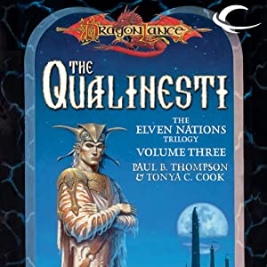 The Qualinesti: Dragonlance: Elven Nations Trilogy, Book 3 | [Paul B. Thompson, Tonya C. Cook]