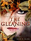 The Gleaning, Spellspinners Series #2 (The Spellspinners of Melas County)