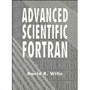 Advanced Scientific FORTRAN