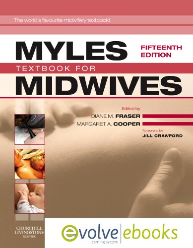 Myles' Textbook for Midwives: with Pageburst online access, 15e