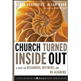 Church Turned Inside Out: A Guide for Designers, Refiners, and Re-Aligners ~ Linda Bergquist