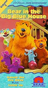 Bear in the Big Blue House, Vol. 3 - Dancin' the Day Away / Listen Up [VHS]