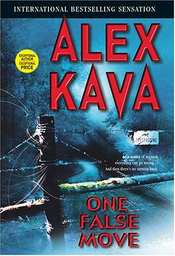 One False Move (Kava, Alex), ALEX KAVA