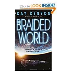The Braided World by Kay Kenyon