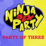 Party of Three [Explicit]