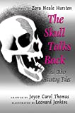 The Skull Talks Back: And Other Haunting Tales (0060006315) by Hurston, Zora Neale